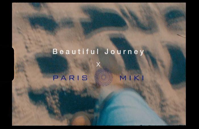 「Beautiful Journey」×「PARIS MIKI」